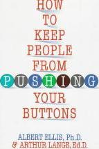 how to keep people from pushing your buttons english edition