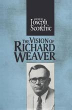 The Vision of Richard Weaver