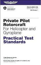 Private Pilot Rotorcraft Practical Test Standards for Helicopter and Gyroplane 2005
