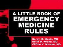 A Little Book of Emergency Medicine Rules