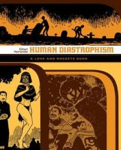 Love And Rockets: Human Diastrophism