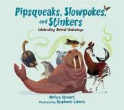 Pipsqueaks, Slowpokes, and Stinkers