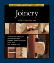 The Complete Illustrated Guide to Joinery