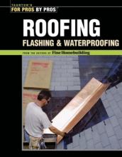 Roofing, Flashing and Waterproofing