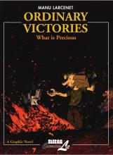 Ordinary Victories: What is Precious Pt. 2