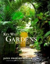 Key West Gardens and Their Stories