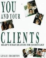 You and Your Clients: Human Relations for Cosmetology