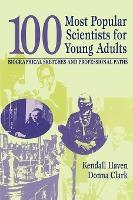 100 Most Popular Scientists for Young Adults