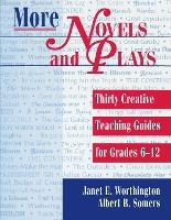 More Novels and Plays