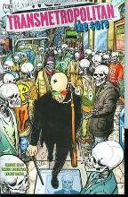 Transmetropolitan: The Cure Volume 09