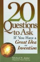 20 Questions to Ask If You Have a Great Idea or Invention