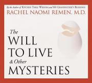 Will to Live and Other Mysteries