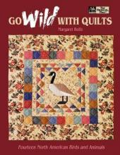 Go Wild with Quilts