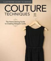 Illustrated Guide to Sewing: Couture Techniques