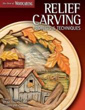 Relief Carving Projects & Techniques (Best of WCI)