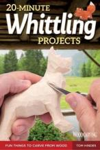 20-Minute Whittling Projects