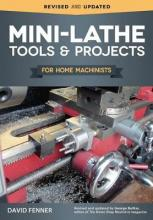 Mini-Lathe Tools & Projects for Home Machinists