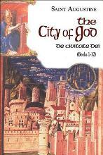 The City of God: The Works of St Augustine, a Translation for the 21st Century: Books Volume 6