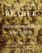 The The Society and Population Health Reader: Society And Population Health Reader, The: Vol 1 Income, Inequality and Health Vol. 1