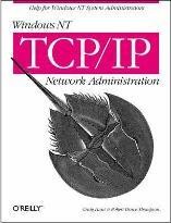 Windows NT TCP/IP NT Network Administration