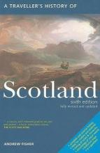 A Travellers History of Scotland