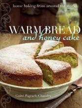 Warm Bread and Honey Cake
