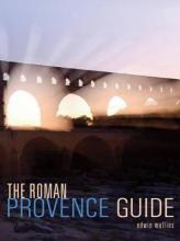 The Roman Provence Guide