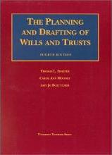 Shaffer & Mooney's the Planning and Drafting of Wills and Trusts, 4th (University Textbook Series)