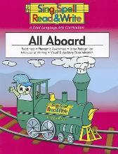 All Aboard, Student Edition, Sing Spell Read and Write, Second Edition