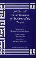 Al-Ghazzali on the Treatment of the Harms of the Tongue