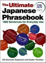Ultimate Japanese Phrasebook: 1800 Sentences For Everyday Use