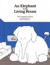 Elephant In The Living Room - The Children's Book