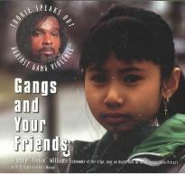 Gangs and Your Friends