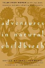 Adventures in Natural Childbirth
