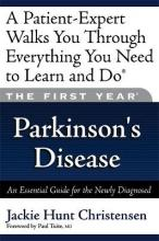 The First Year: Parkinson's Disease