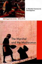 The Marshal and the Madwoman