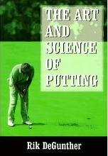 The Art and Science of Putting