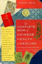 The Complete Book of Chinese Health and Healing