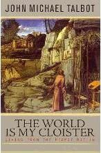 The World is My Cloister