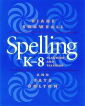 Spelling K - 8 - Planning and Teaching