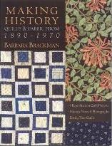 Making History Quilts & Fabric from 1890-1970