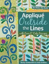 Applique Outside The Lines With Piece O'cake Designs