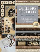 Quilter's Academy: Masters Year Vol. 5