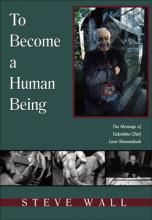 To Become a Human Being