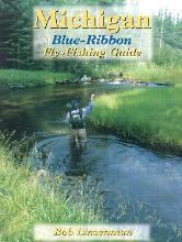 Michigan Blue-Ribbon Fly-Fishing Guide