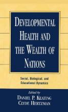 Developmental Health and the Wealth of Nations