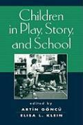 Children in Play, Story and School