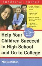 Help Your Children Succeed in High School and Go to College