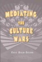 Mediating the Culture Wars