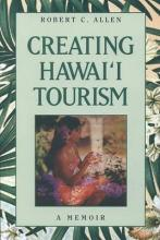 Creating Hawaii Tourism